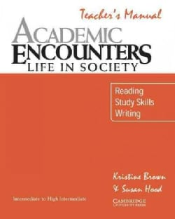 Academic Encounters: Life in Society : Reading, Study Skills, Writing (Paperback)