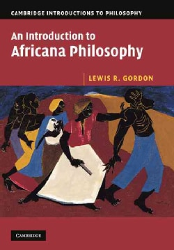 An Introduction to Africana Philosophy (Paperback)