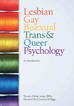 Lesbian, Gay, Bisexual, Trans & Queer Psychology: An Introduction (Paperback)