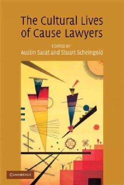 The Cultural Lives of Cause Lawyers (Paperback)