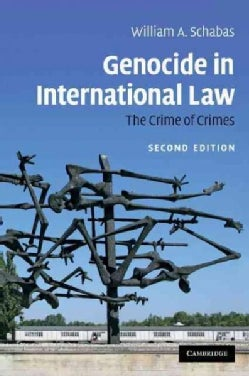 Genocide in International Law: The Crime of Crimes (Paperback)