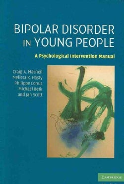 Bipolar Disorder in Young People: A Psychological Intervention Manual (Paperback)