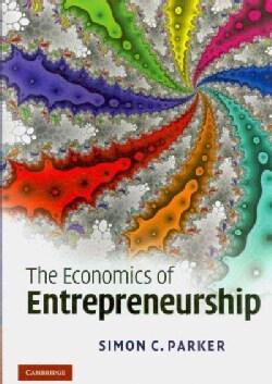 The Economics of Entrepreneurship (Paperback)
