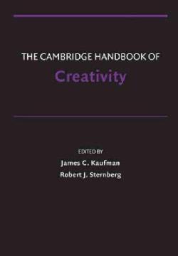 The Cambridge Handbook of Creativity (Paperback)