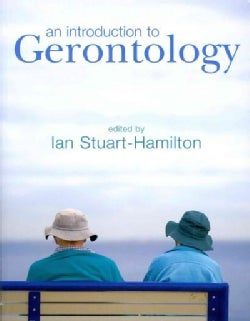 An Introduction to Gerontology (Paperback)