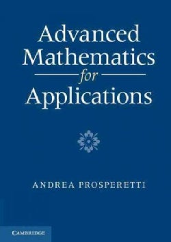 Advanced Mathematics for Applications (Paperback)