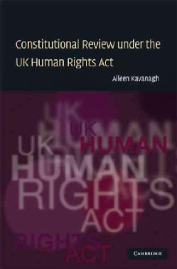 Constitutional Review Under the UK Human Rights Act (Hardcover)