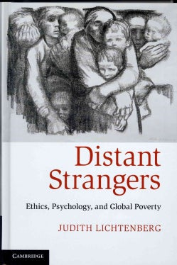 Distant Strangers: Ethics, Psychology, and Global Poverty (Hardcover)