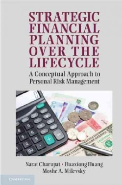 Strategic Financial Planning Over the Lifecycle: A Conceptual Approach to Personal Risk Management (Hardcover)