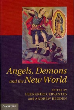 Angels, Demons and the New World (Hardcover)