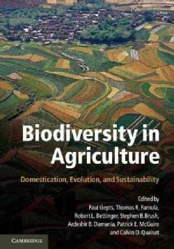 Biodiversity in Agriculture: Domestication, Evolution, and Sustainability (Hardcover)