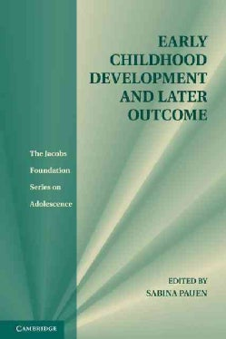 Early Childhood Development and Later Outcome (Hardcover)
