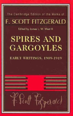 Spires and Gargoyles: Early Writings, 1909-1919 (Hardcover)
