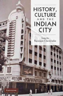 History, Culture and The Indian City (Hardcover)