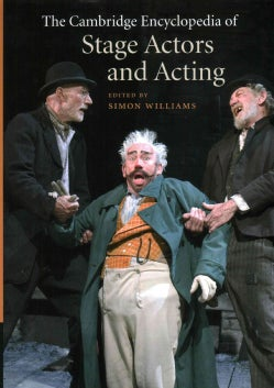 The Cambridge Encyclopedia of Stage Actors and Acting (Hardcover)