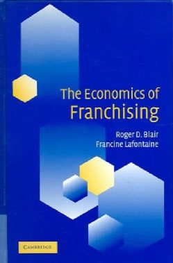 The Economics Of Franchising (Hardcover)