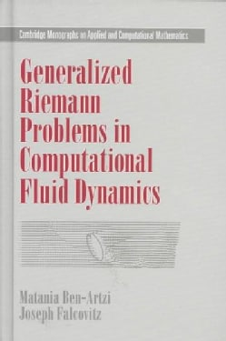Generalized Riemann Problems in Computational Fluid Dynamics (Hardcover)