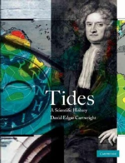 Tides: A Scientific History (Paperback)