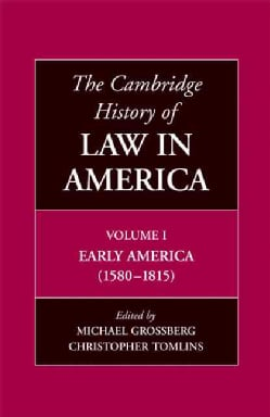 The Cambridge History of Law in America: Early America 1580-1815 (Hardcover)