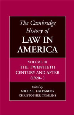 The Cambridge History of Law in America: The Twentieth Century and After 1920- (Hardcover)