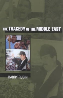 The Tragedy of the Middle East (Hardcover)
