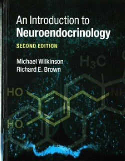 An Introduction to Neuroendocrinology (Hardcover)