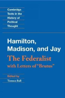 The Federalist: With Letters of Brutus (Hardcover)