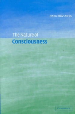 The Nature of Consciousness (Hardcover)