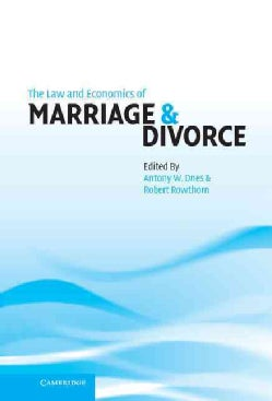 The Law and Economics of Marriage and Divorce (Hardcover)