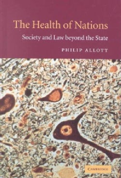 The Health of Nations: Society and Law Beyond the State (Hardcover)