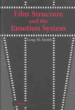 Film Structure and the Emotion System (Hardcover)