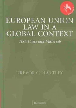 European Union Law in a Global Context: Text, Cases and Materials (Hardcover)