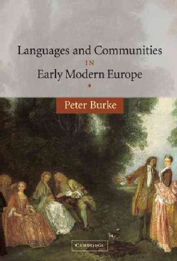 Languages and Communities in Early Modern Europe (Hardcover)