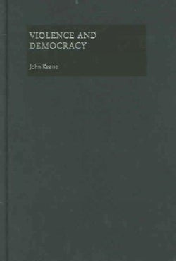 Violence and Democracy (Hardcover)