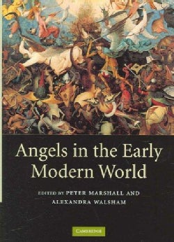 Angels in the Early Modern World (Hardcover)