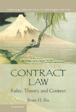 Contract Law: Rules, Theory, and Context (Hardcover)