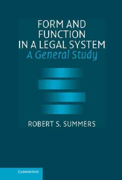 Form And Function in a Legal System: A General Study (Hardcover)