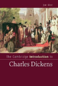 The Cambridge Introduction to Charles Dickens (Hardcover)