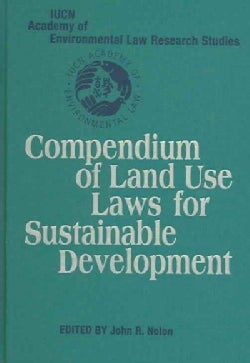 Compendium of Land Use Laws for Sustainable Development (Hardcover)
