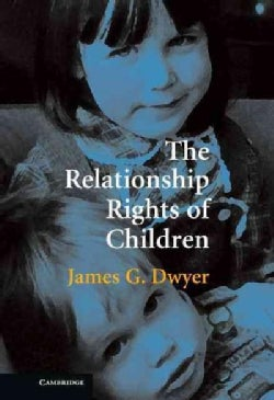 The Relationship Rights of Children (Hardcover)