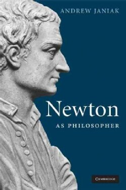 Newton As Philosopher (Hardcover)
