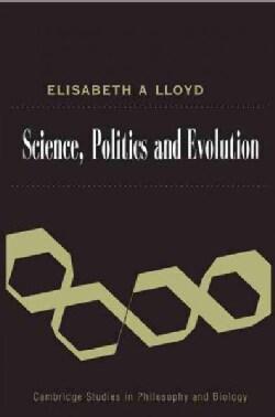 Science, Politics and Evolution (Hardcover)