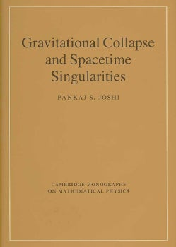 Gravitational Collapse and Spacetime Singularities (Hardcover)