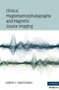 Clinical Magnetoencephalography and Magnetic Source Imaging (Hardcover)