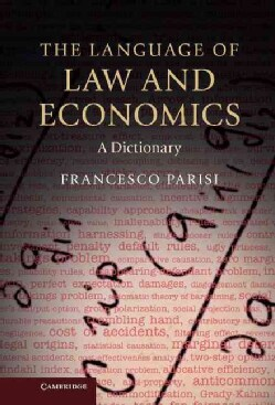 The Language of Law and Economics: A Dictionary (Hardcover)