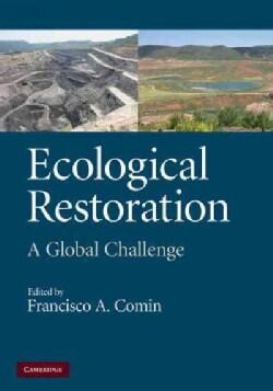 Ecological Restoration: A Global Challenge (Hardcover)
