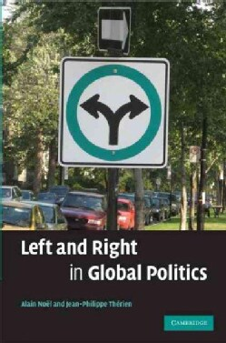 Left and Right in Global Politics (Hardcover)