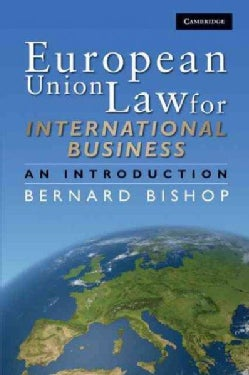 European Union Law for International Business: An Introduction (Paperback)