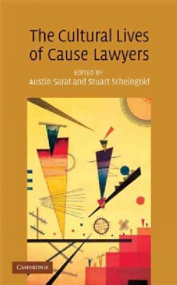 The Cultural Lives of Cause Lawyers (Hardcover)