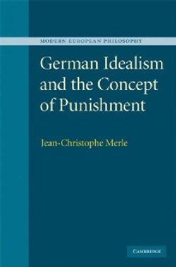 German Idealism and the Concept of Punishment (Hardcover)